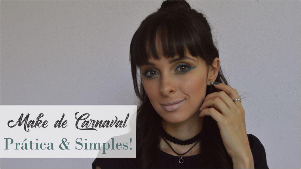 maquiagem-de-carnaval-pratica-blog-ela-inspira