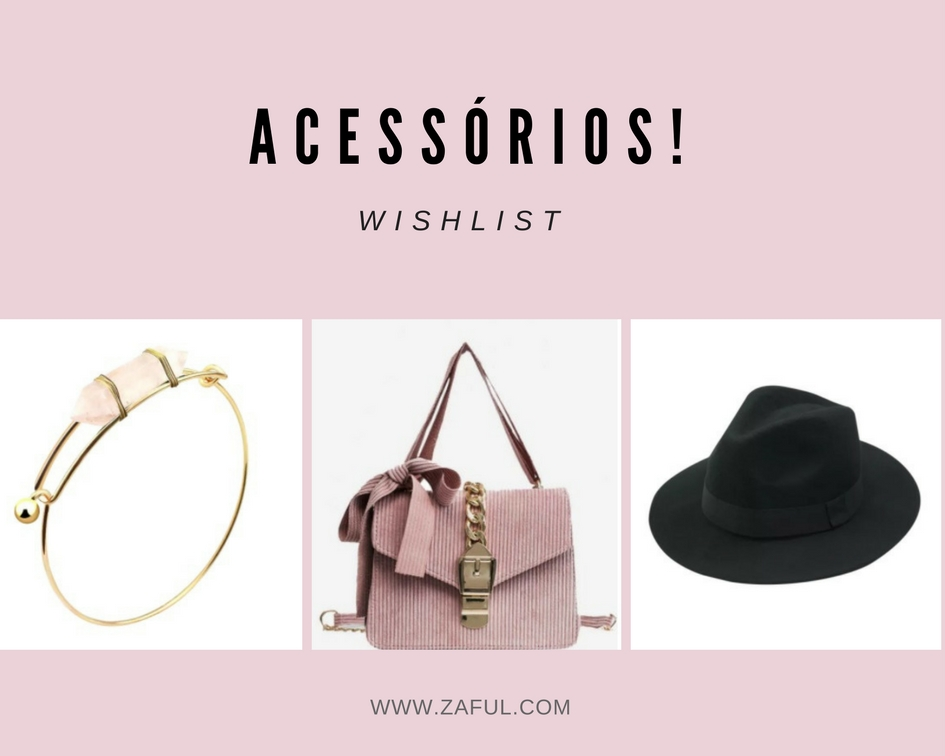 wishlist-acessorios-zaful-blog-ela-inspira-2