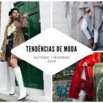 Tendências de moda outono inverno 2018!